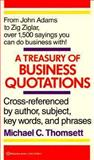 A Treasury of Business Quotations, Michael C. Thomsett, 0345373995