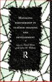 Managing Partnership in Teacher Training and Development, Francis Gerald Downing, 0415113997