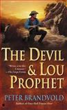 The Devil and Lou Prophet, Peter Brandvold, 0425183998