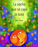 Noche Que Se Cayo la Luna, Pat Mora, 0888993994
