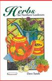 Herbs for Northern Gardeners, Dave Sands, 0919433995