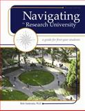 Navigating the Research University : A Guide for First-Year Students, Andreatta, Britt, 1413033997
