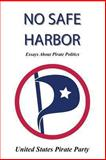 No Safe Harbor, United States Pirate Party Staff, 1468033999