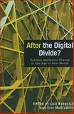 After the Digital Divide? : German Aesthetic Theory in the Age of New Media, , 1571133992