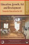 Education, Growth, Aid and Development : Towards Education for All, Chisholm, Linda, 9628093991