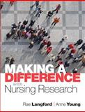 Making a Difference with Nursing Research, Young, Anne and Langford, Rae, 0132343991