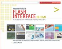 Macromedia Flash Interface Design : A Macromedia Showcase, DiNucci, Darcy, 0321123999