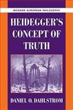 Heidegger's Concept of Truth, Dahlstrom, Daniel O., 0521103991