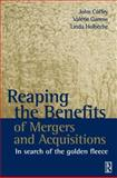 Reaping the Benefits of Mergers and Acquisitions : In Search of the Golden Fleece, Holbeche, Linda and Coffey, John, 075065399X