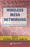 Wireless Mesh Networking : Architectures, Protocols and Standards, , 0849373999