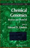 Chemical Genomics : Reviews and Protocols, , 1588293998
