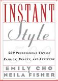 Instant Style, Emily Cho and Neila Fisher, 0062733990