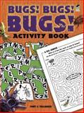 Bugs! Bugs! Bugs!, Tony J. Tallarico, 0486483991