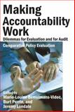 Making Accountability Work : Dilemmas for Evaluation and for Audit, , 0765803992