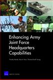 Enhancing Army Joint Force Headquarters Capabilities, Timothy M. Bonds and Myron Hura, 0833043994