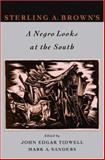 A Negro Looks at the South, Sterling Allen Brown, 0195313992
