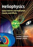 Heliophysics: Space Storms and Radiation: Causes and Effects, , 1107403995