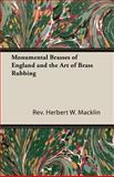 Monumental Brasses of England and the Ar, Herbert W. Macklin, 140679399X