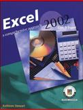 Excel 2002 : A Comprehensive Approach, Student Edition, Stewart, Kathleen, 0078273994