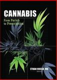 Cannabis : From Pariah to Prescription, Russo, Ethan, 0789023997