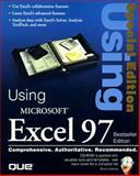 Using MS Excel 97 : Best-Seller Edition, Hallberg, Bruce and Ray, Bill, 0789713993