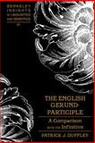 The English Gerund-Participle : A Comparison with the Infinitive, Duffley, Patrick J., 082046399X