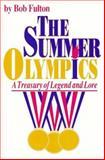 The Summer Olympics, Bob Fulton, 0912083999