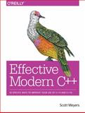Effective Modern C++ : 42 Specific Ways to Improve Your Use of C++11 and C++14, Meyers, Scott, 1491903996