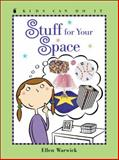 Stuff for Your Space, Ellen Warwick, 1553373995