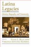 Latina Legacies, Vicki L. Ruiz and Virginia Sánchez Korrol, 0195153995