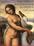 Painting in Renaissance Florence, 1500-1550, Franklin, David, 0300083998