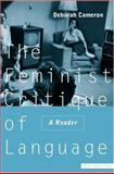 The Feminist Critique of Language : A Reader, Cameron, Deborah, 0415163994