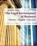 The Legal Environment of Business, Meiners, Roger E. and Ringleb, Al H., 0538473991