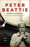 Making a Difference, Peter Beattie and Angelo Loukakis, 0732273994