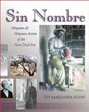 Sin Nombre : Hispana and Hispano Artists of the New Deal Era, Nunn, Tey Marianna, 0826323995