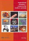 Inspirational Chemistry : Resources for Modern Curricula, Wong, V., 0854043993