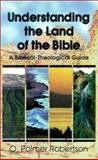 Understanding the Land of the Bible 9780875523996