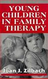 Young Children in Family Therapy 9781568213996