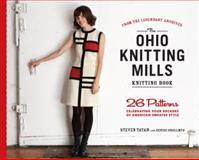 The Ohio Knitting Mills Knitting Book, Steven Tatar, 1579653995