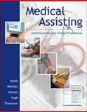 Medical Assisting : Administrative and Clinical Procedures, Booth, Kathryn A., 0073373990