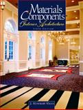 Materials and Components of Interior Architecture, Riggs, J. Rosemary, 0130483990