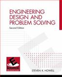 Engineering Design and Problem Solving, Howell, Steve K., 0130933996