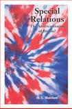Special Relations : The Americanization of Britain?, Malchow, Howard L., 0804773998