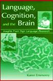 Language, Cognition, and the Brain : Insights from Sign Language Research, Emmorey, Karen, 0805833994