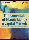 Fundamentals of Islamic Money and Capital Markets, Abduh, Muhamad and Sukmana, Raditya, 1118503996