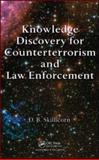 Knowledge Discovery for Counterterrorism and Law Enforcement, Skillicorn, David, 1420073990