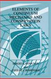 Elements of Continuum Mechanics and Conservation Laws, Godunov, S. K. and Romenskii, Evgenii I., 1441933999