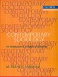 Contemporary Sociology : An Introduction to Concepts and Theory, Abraham, M. Francis, 0195683994