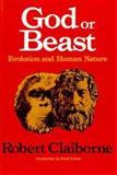 God or Beast, Robert Claiborne, 0393063992