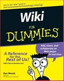 Wikis for Dummies®, Dan Woods and Peter Thoeny, 0470043997